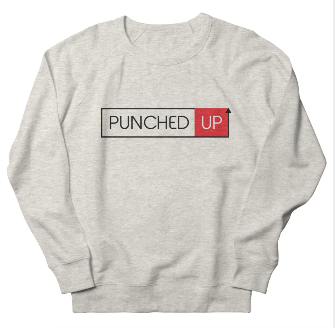 Unisex Punched Up Podcast Sweat Shirt