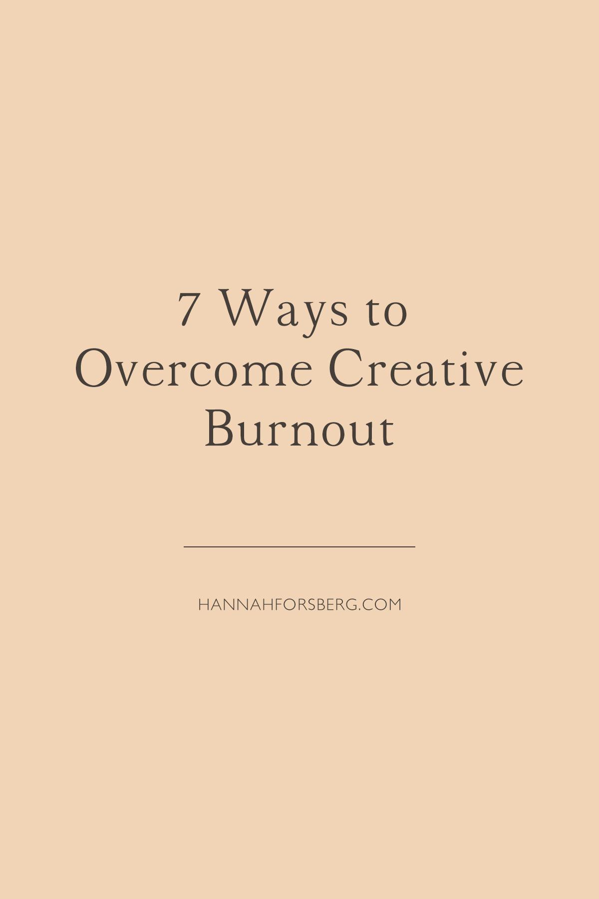 7 ways overcome creative burnout hannah forsberg atlanta wedding photographer.jpg