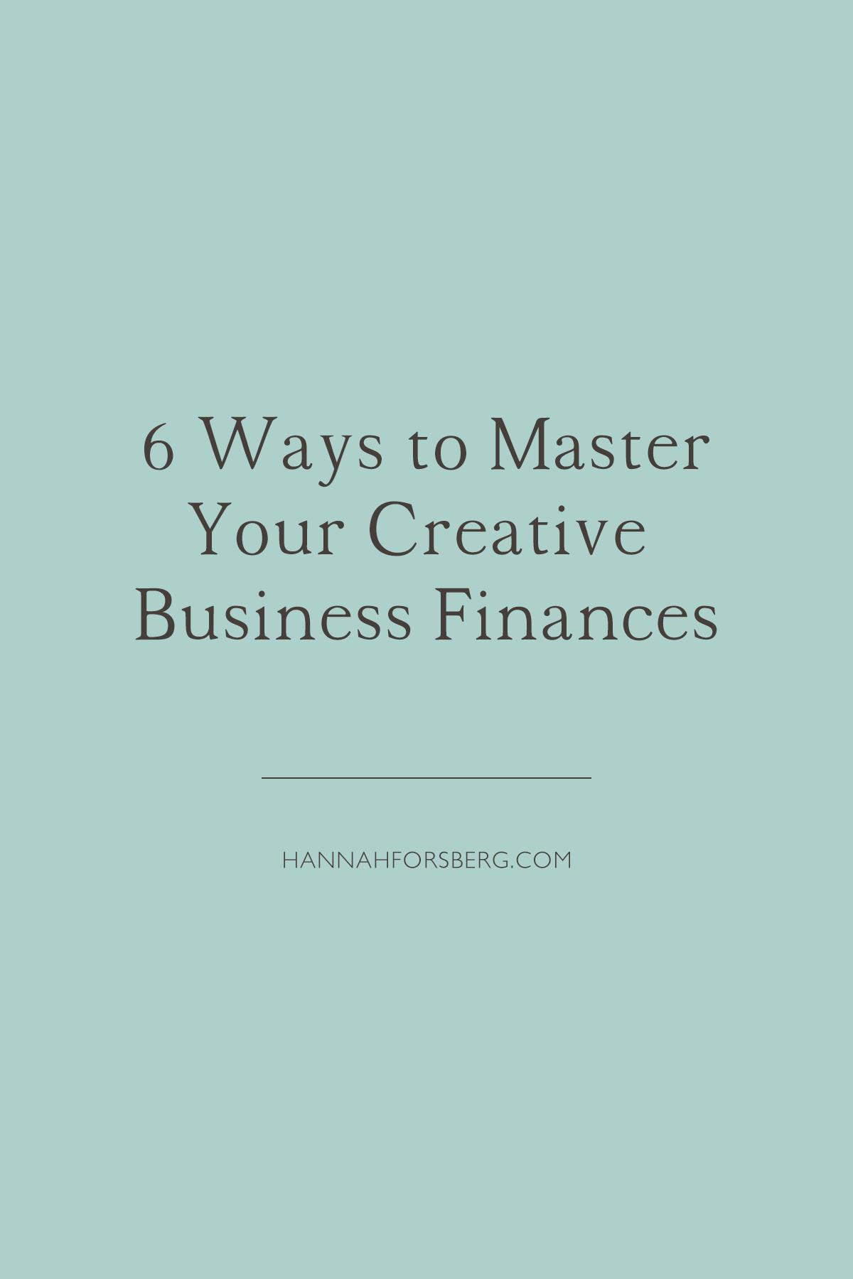 6 ways to master your creative business finances quickbooks hannah forsberg atlanta wedding photographer.png