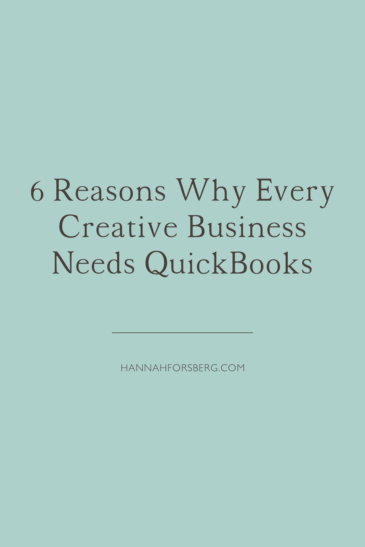 6 reasons why every creative business entrepreneur needs quickbooks hannah forsberg atlanta wedding photographer.png