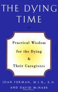 The Dying Time by Joan Furman and David McNabb