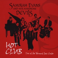 "Samirah Evans & Her Handsome Devils ""Hot Club"" 2011"