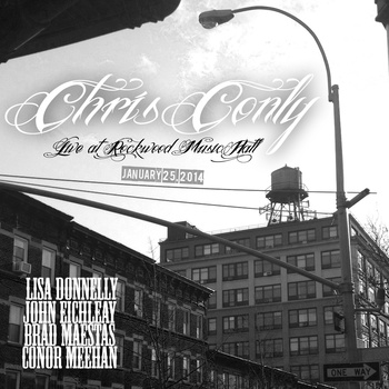 "Chris Conly ""Live at Rockwood Music Hall"" 2014"