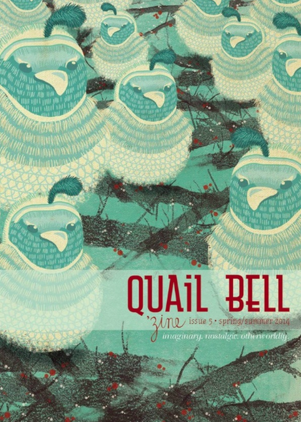 Quail Bell Magazine , Issue 5.