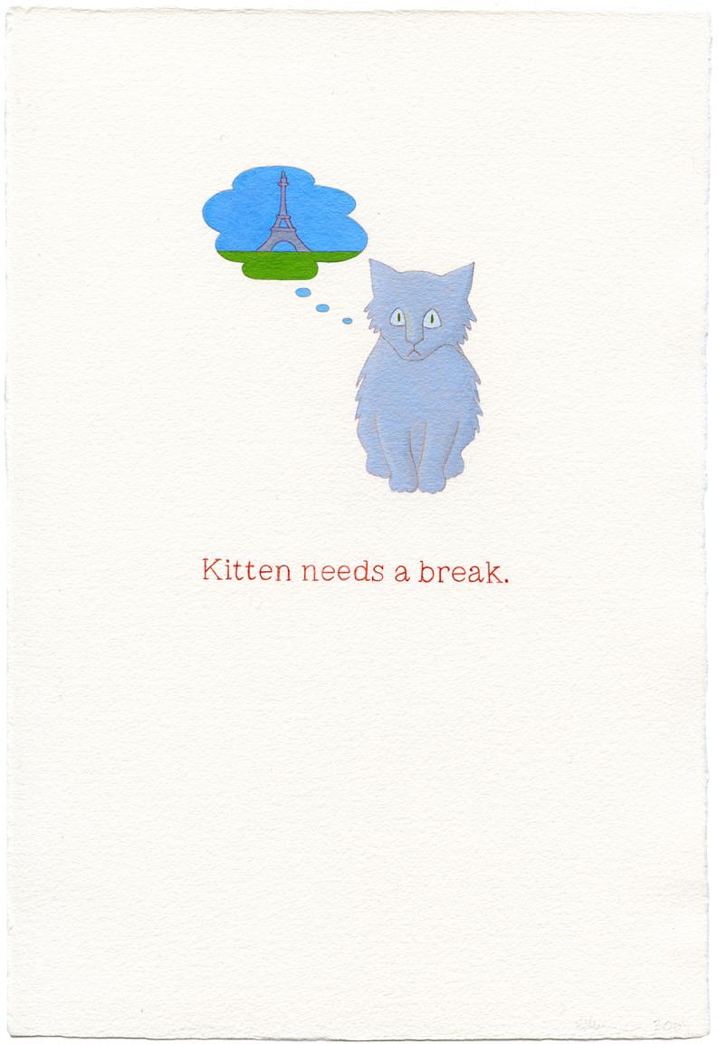 kitten needs a break