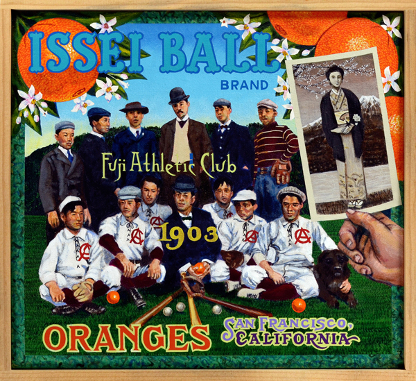 Issei Ball Brand   The first wave of Japanese immigrants—Issei—organized baseball teams in the early twentieth century as a way of building cultural connections to European Americans. Many had already developed a love for the game in Japan and used baseball as a means for rapid assimilation into American culture, just as other immigrants groups would do. However, discrimination and continued exclusion from the mainstream forced Japanese Americans to develop their own baseball institutions. This painting celebrates the first Issei nine in California, the Fuji club, organized in 1903. The team was founded by an artist (fitting in this case), Chiura Obata. In short order, Issei teams would flourish across the west, in Washington, Colorado, Wyoming and, of course, California.