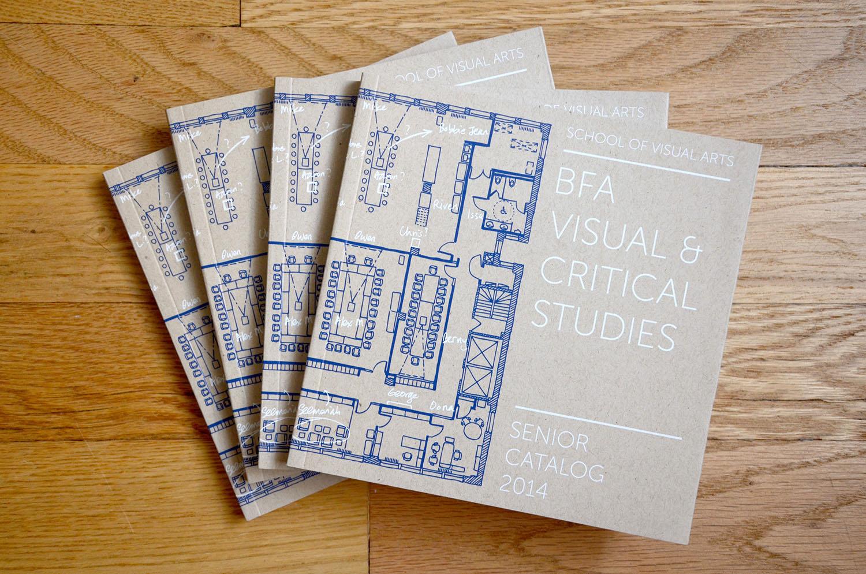 BFA Visual & Critical Studies Senior Catalog, Visual & Critical Studies Department, School of Visual Arts