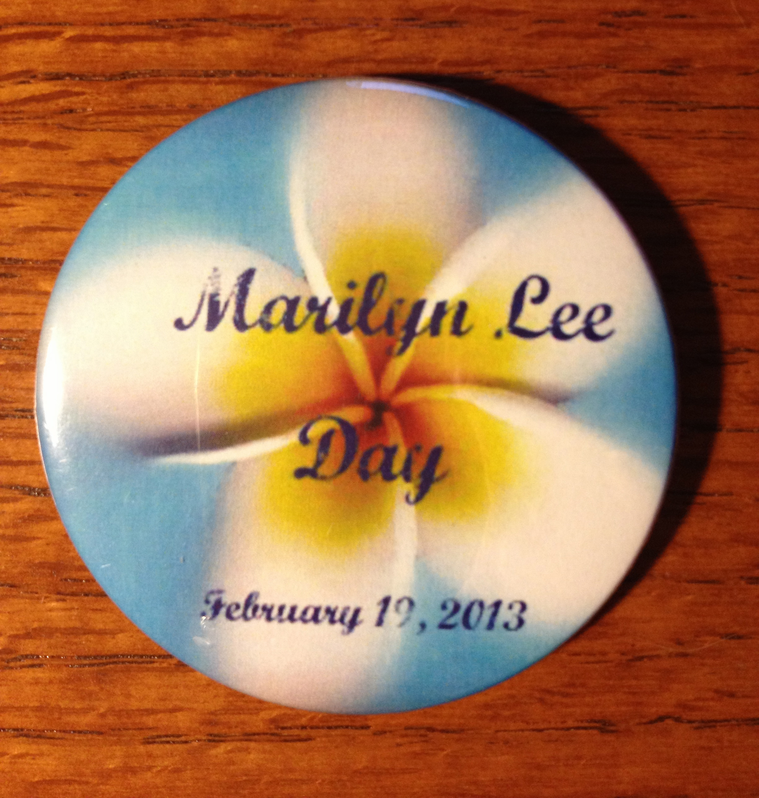 """""""Marilyn Lee Day"""" button"""