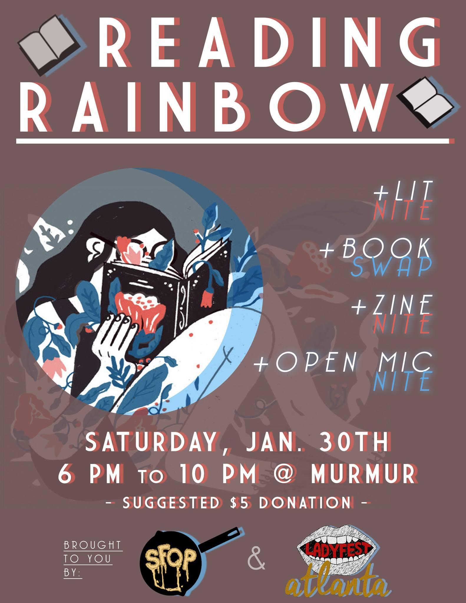 Ladyfest Atlanta & Southern Fried Queer Pride present READING RAINBOW: Radical Literature Pop-Up this Saturday night at Murmur.