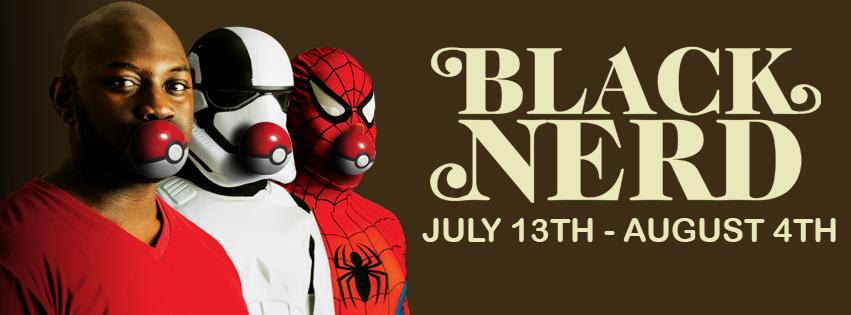 Black Nerd opens this Friday at Dad's Garage