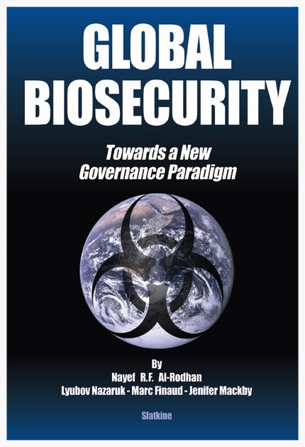 GLOBAL BIOSECURITY: Towards a New Governance Paradigm