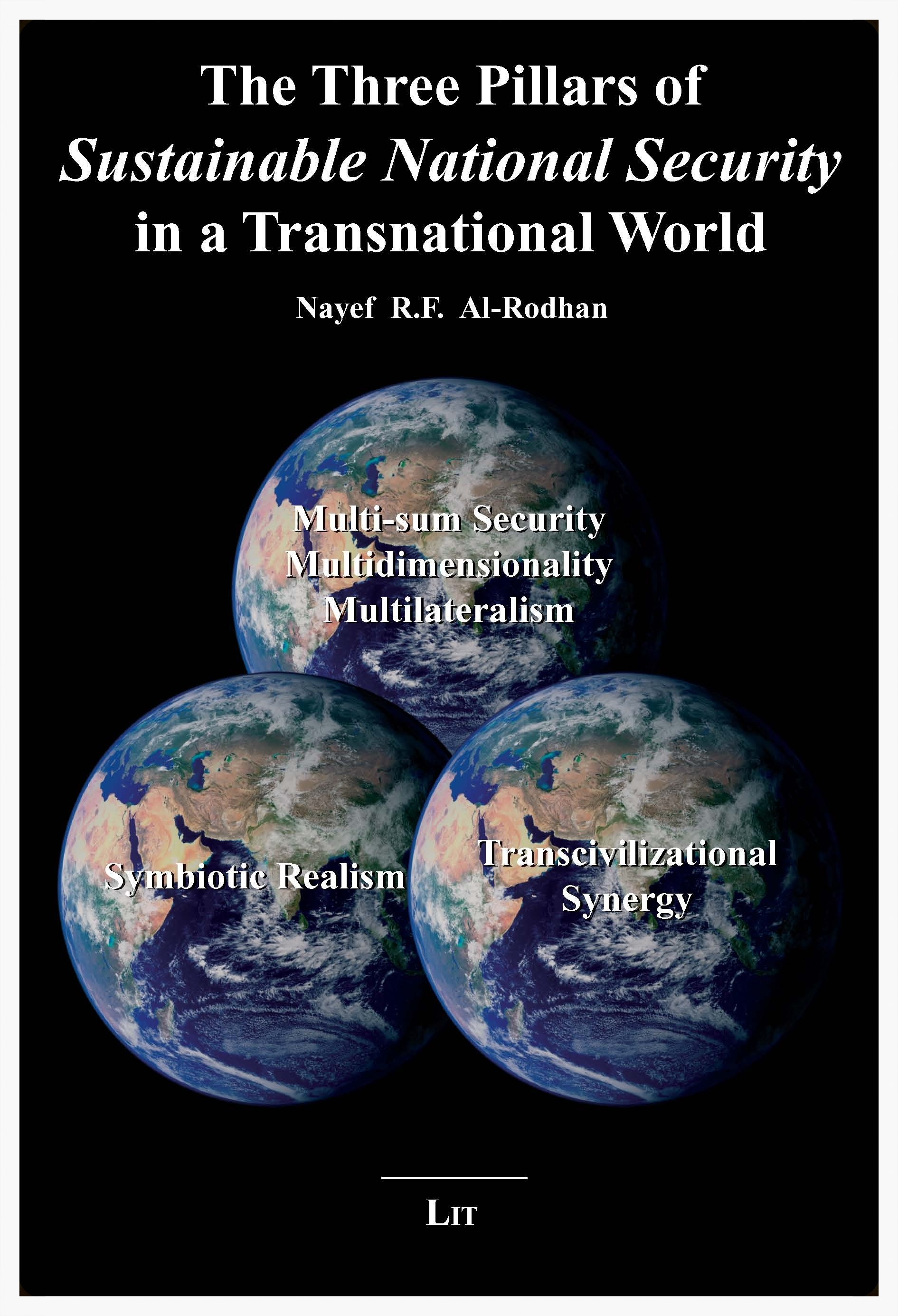 Copy of THE THREE PILLARS OF SUSTAINABLE NATIONAL SECURITY IN A TRANSNATIONAL WORLD