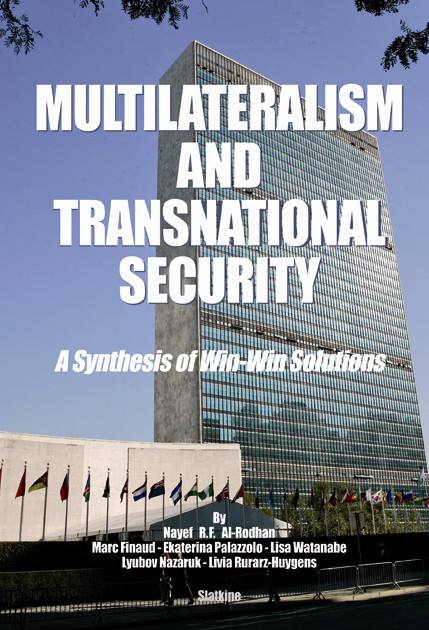MULTILATERALISM AND TRANSNATIONAL SECURITY : A Synthesis of Win-Win Solutions