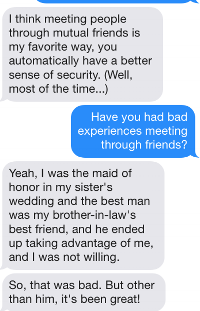 An example of the surprisingly honest and personal information shared from users of the app within a short time of meeting.
