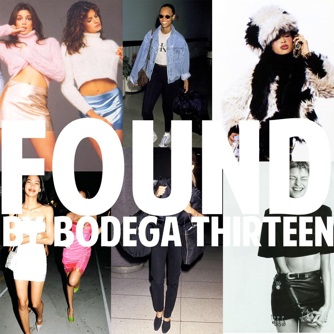 FOUND BY BODEGA THIRTEEN