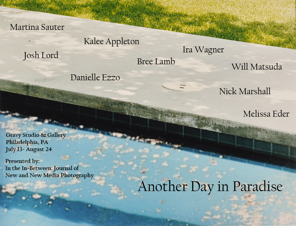 Another Day In Paradise - Curated by Gregory Eddi Jones and Anastasia Samoylova of In the In-Between