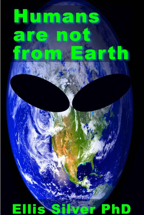 Humans are not form Earth by Ellis Silver.jpg