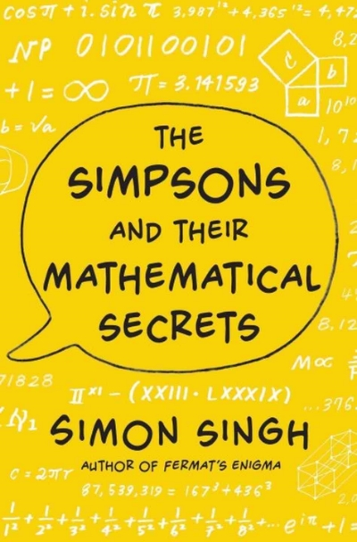 The Simpsons and their Mathematical Secrets by Smon Singh.jpg