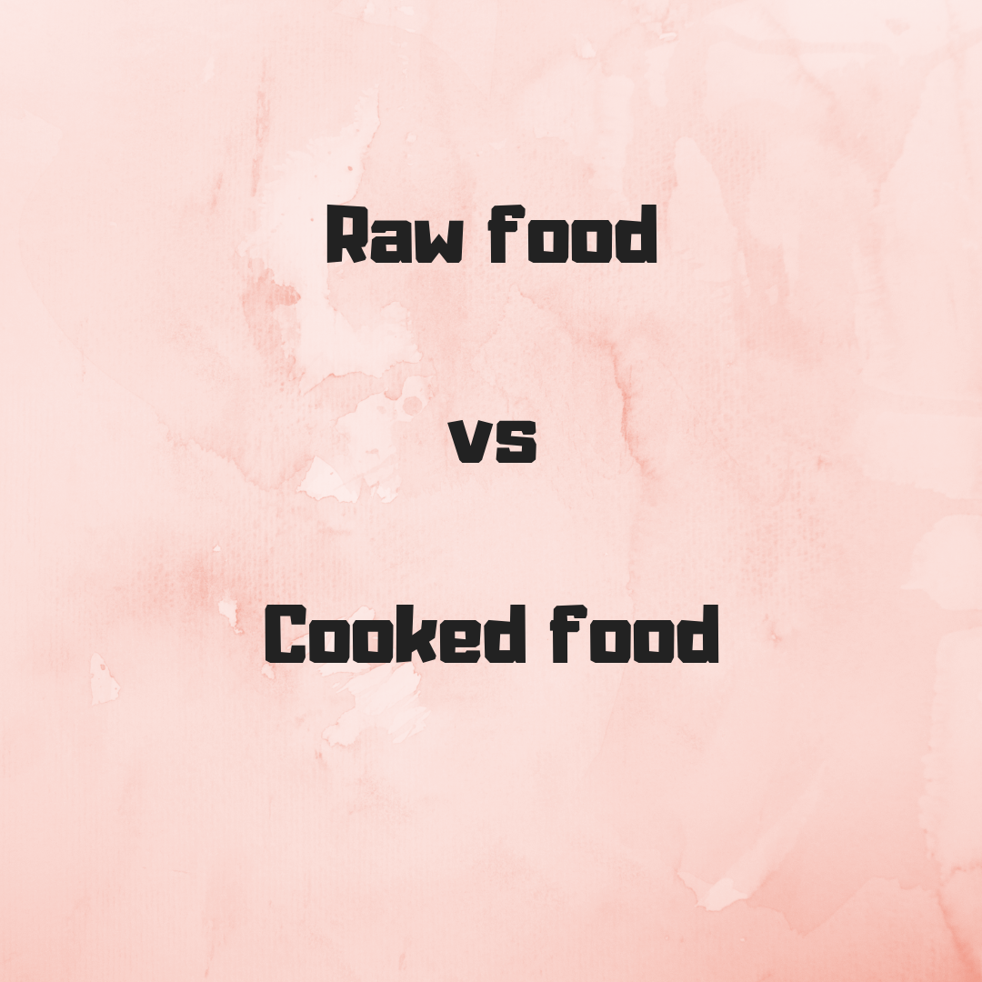 Raw food v cooked food  Naturopathy with Olivia