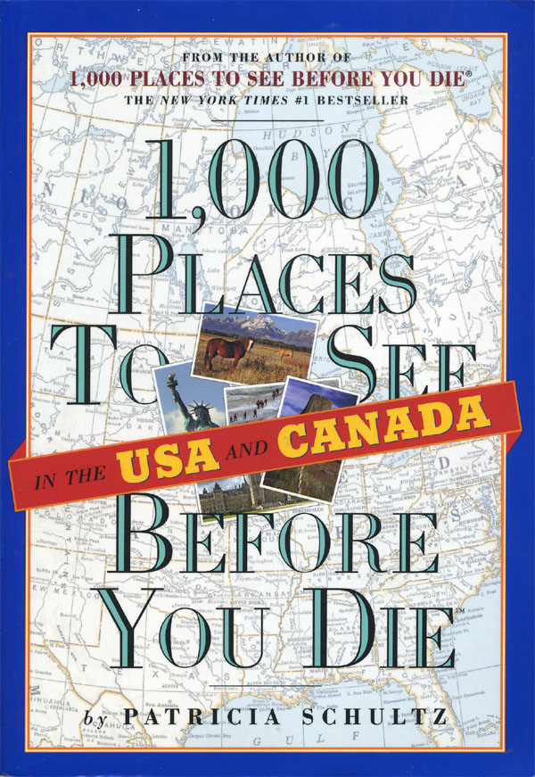 1000 Places to See Before You Die- USA 2009