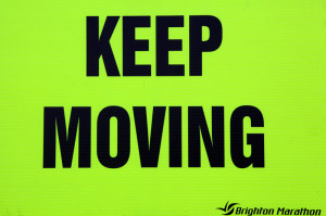 Keep Moving Sign