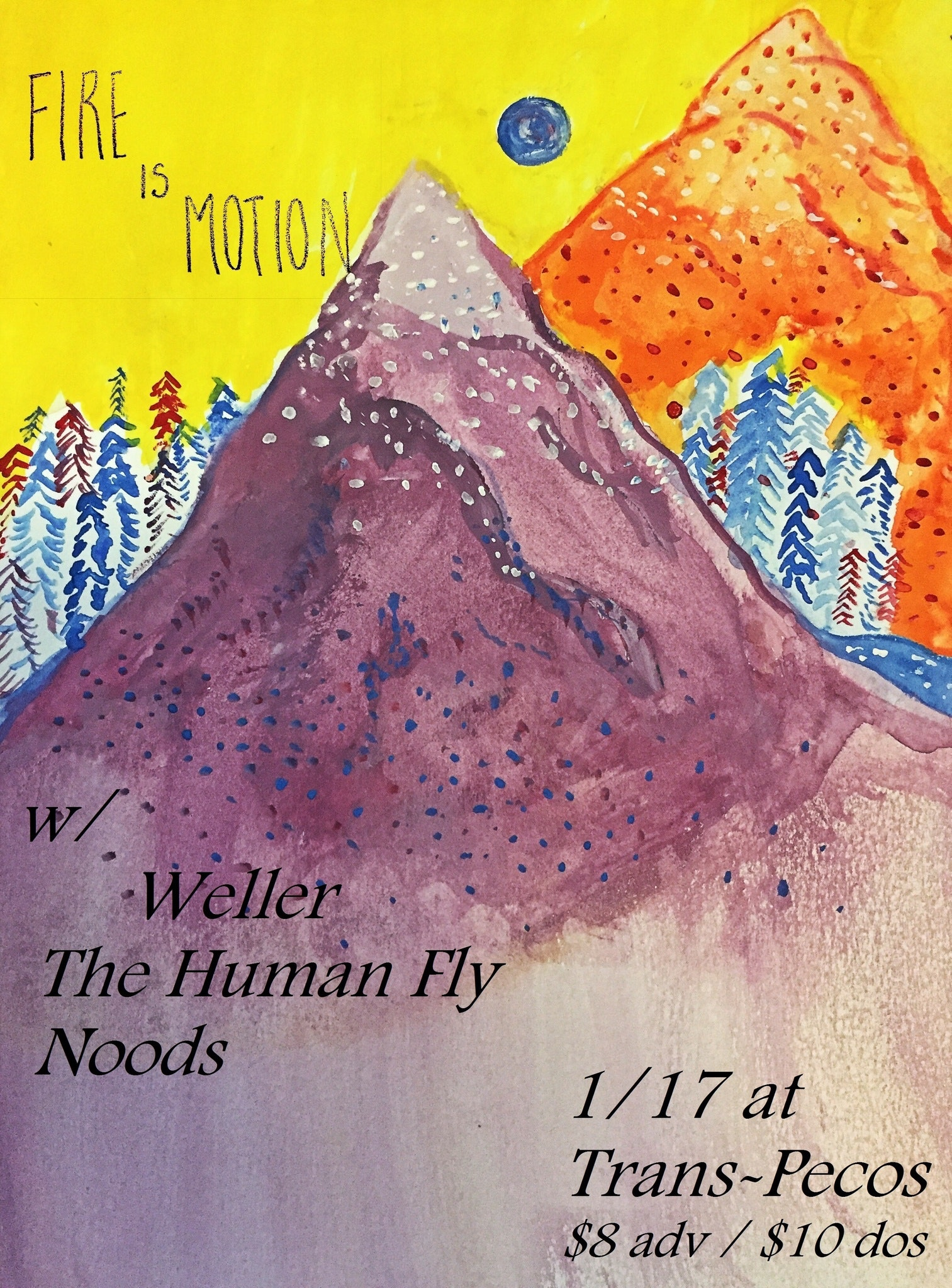 : Fire is Motion  :: Weller  ::: The Human Fly  :::: Noods