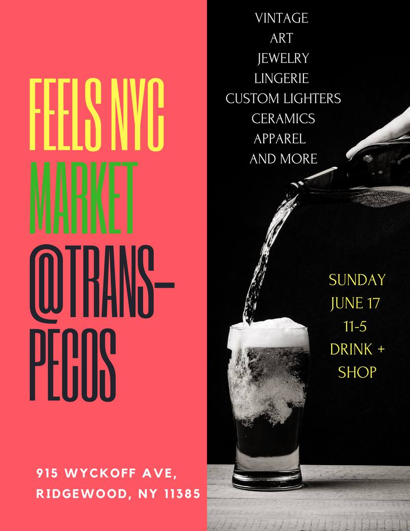 The Feels NYC Market at Trans-Pecos will feature vintage clothing from Feels along with lingerie, jewelry, sunglass, engraving, and new art and apparel from local makers and artists. Come shop and drink! Buy a drink at the bar and got $5 off any Feels NYC vintage item.