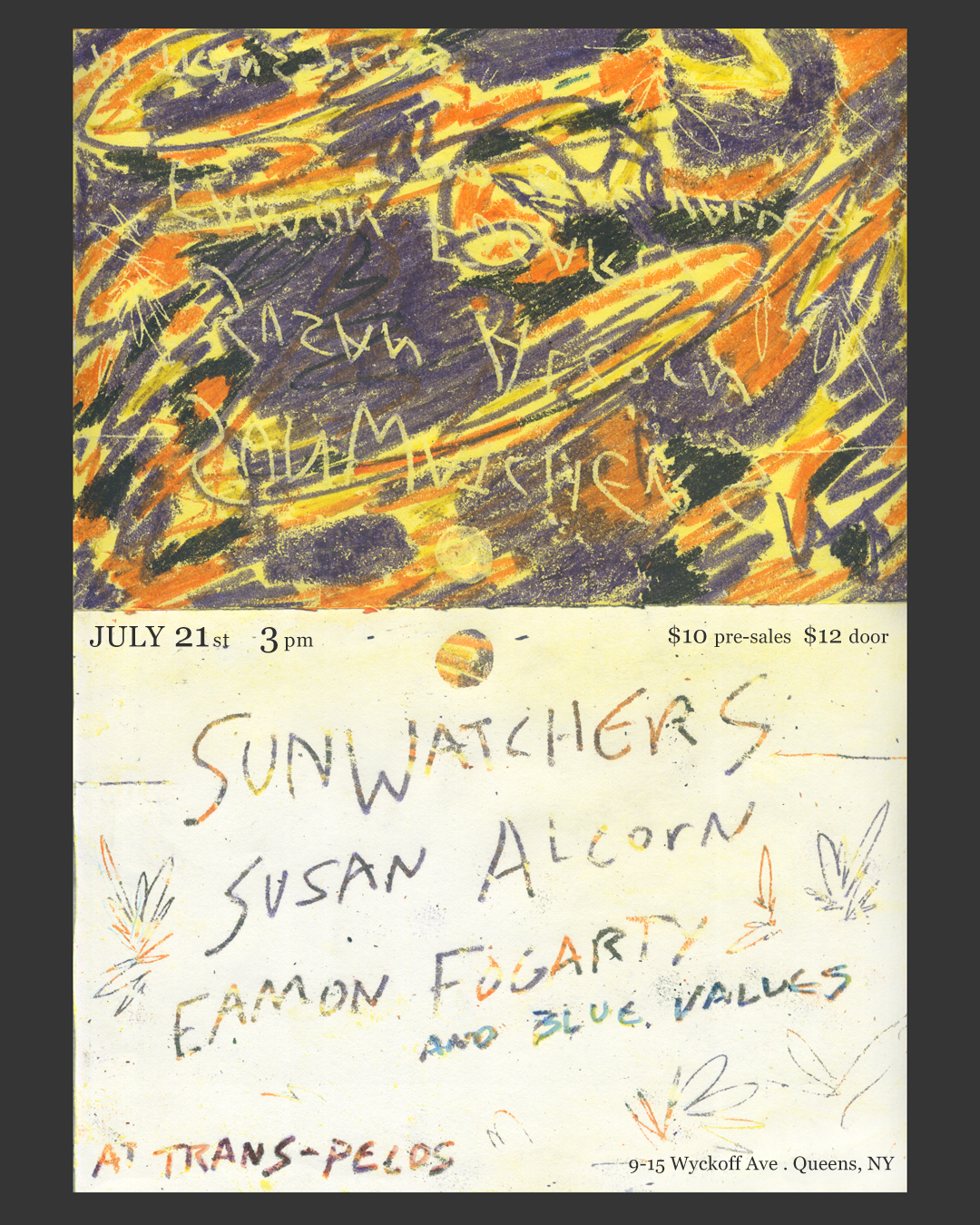 Sunwatchers   Susan Alcorn musician   Eamon Fogarty  Blue Values  ALL AGES | 3pm | $10/12 915 WYCKOFF AVENUE RIDGEWOOD NY  L to Halsey / L and M to Myrtle-Wyckoff