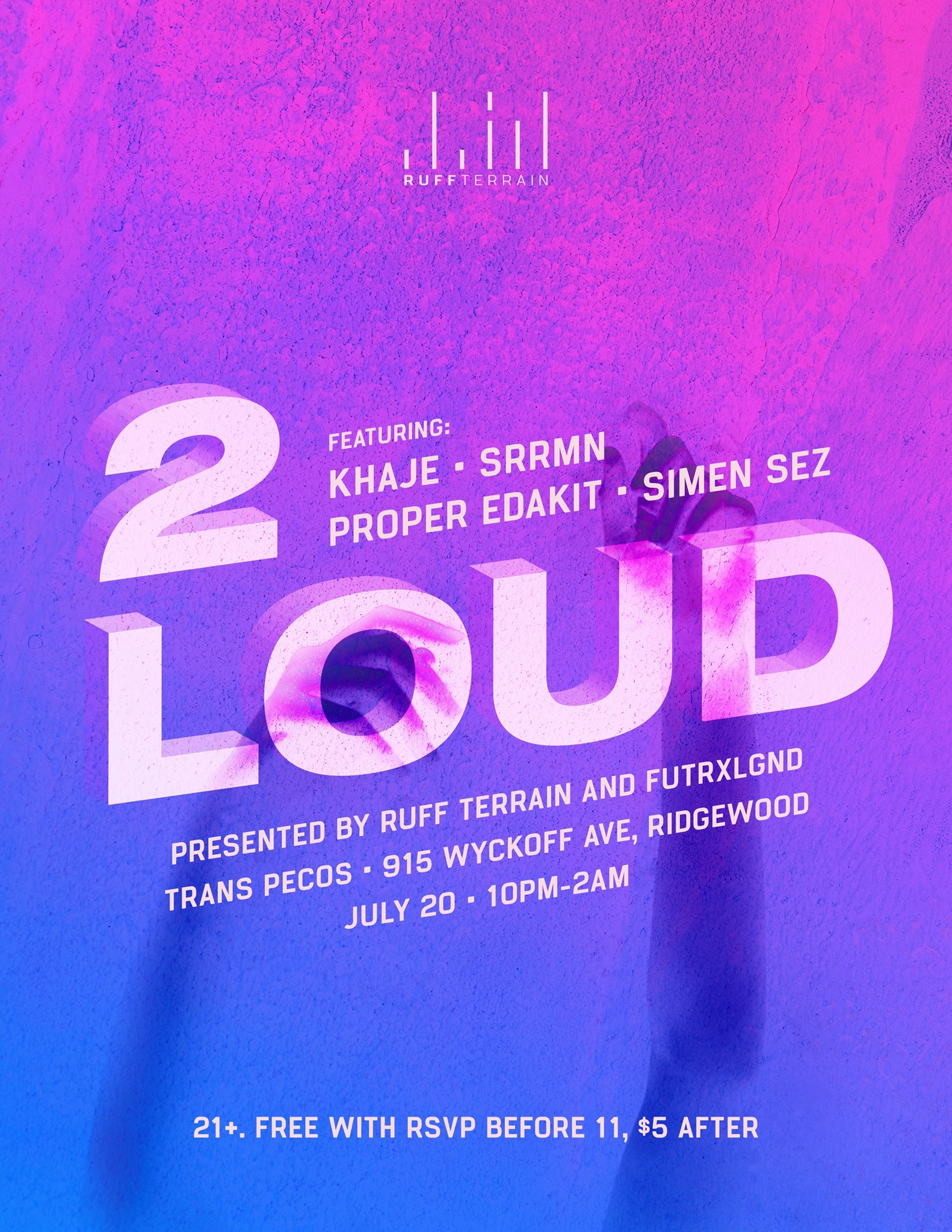 2 Loud:  2 Loud is a party series dedicated to showcasing sounds linked to and inspired by the African diaspora, with a futuristic/electronic twist. From Hip-Hop, Future Dancehall, and Afrobeat to our own dynamic twists on pop music, DJs curate an energetic and explorative experience for all patrons.  Free before 11 with RSVP - 5 dollars after  KHAJE SRRMN Proper Edakit Simen Sez