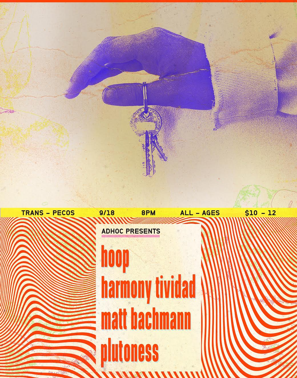 Tuesday September 18th at  Trans-Pecos    AdHoc  Presents   Hoop  Harmony Tividad (of  Girlpool )  Matt Bachmann / Big Eater  Plutoness  | Trans-Pecos | 915 Wyckoff Ave @ Weirfield | Ridgewood, Queens L-Halsey, LM-Myrtle Wyckoff | $10+ | all ages