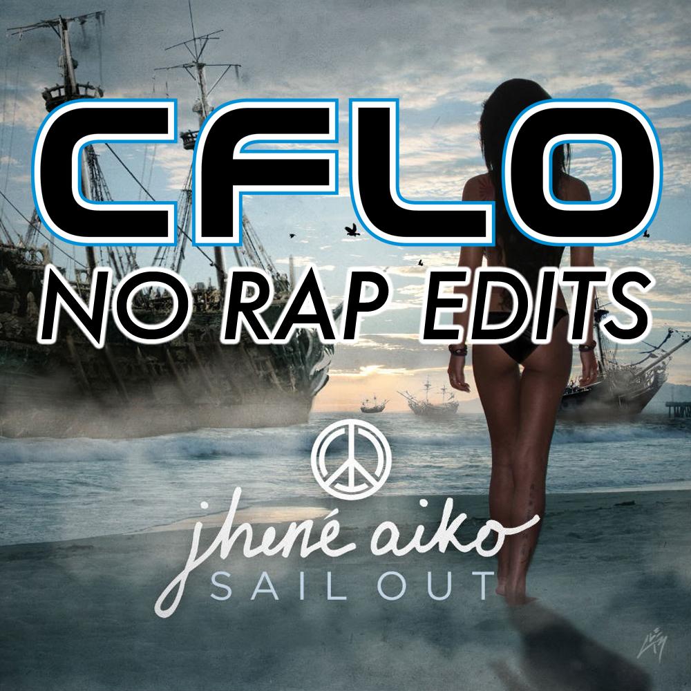 Jhene Aiko NO RAP  01 The Vapors (CFLO No Rap) 02 Bad Peace (CFLO No Rap) 03 Stay Ready _ What A Life (CFLO No Rap) 04 WTH (CFLO No Rap) 05 The Worst (CFLO Edit) 06 316am (CFLO Edit)