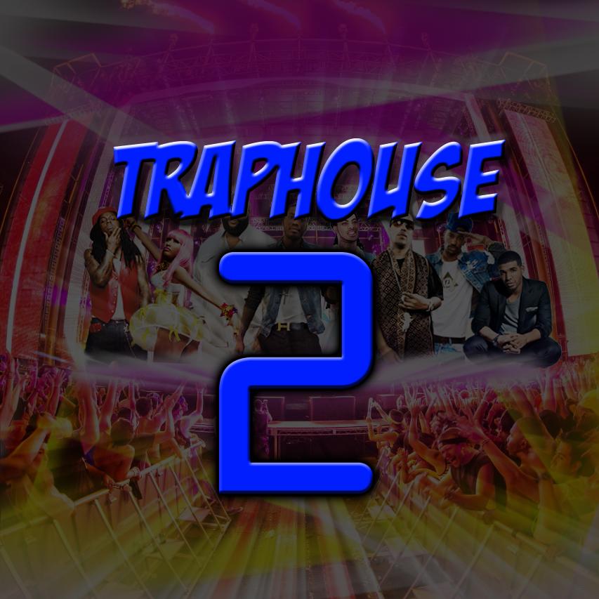 Traphouse 2 (2013)