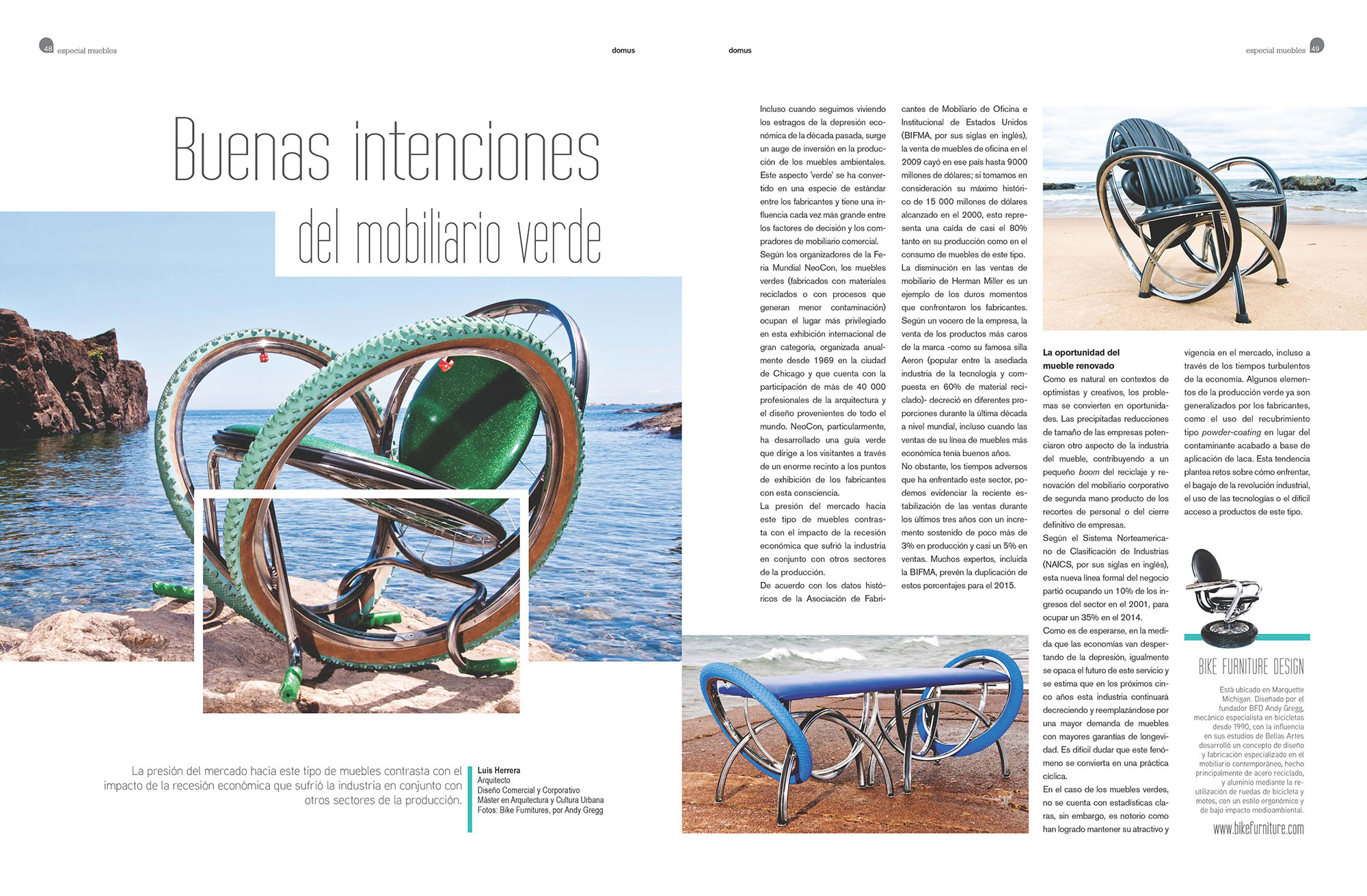 Latin American version of the Italian magazine Domus giving us some  Press