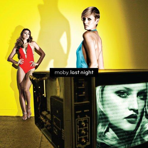 Moby - Last Night  (audio editing, engineering)