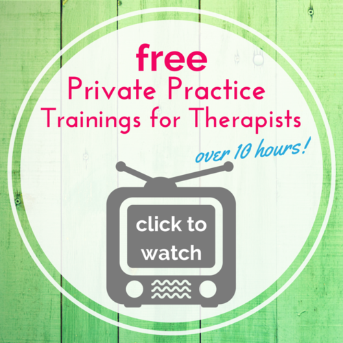 Click above to access 10+ hours of free trainings on private practice for therapists right now.