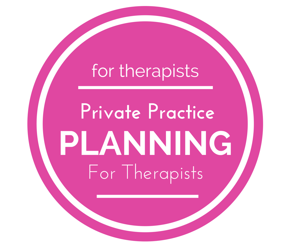 private practice business planning 101 for therapists in private practice