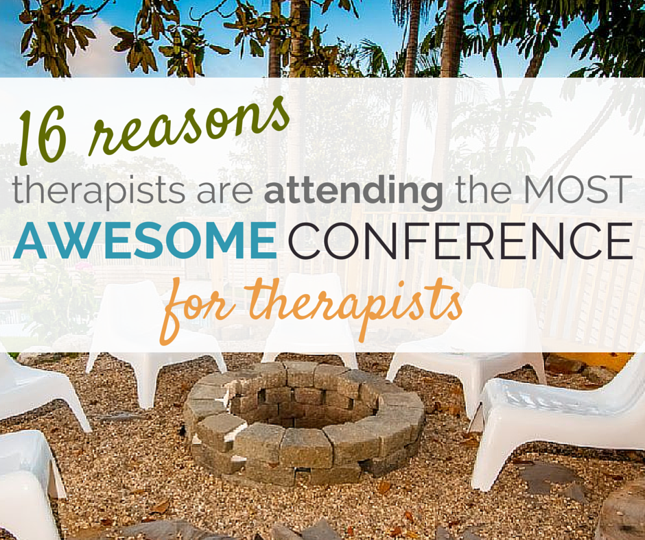 Most Awesome Conference for Therapists