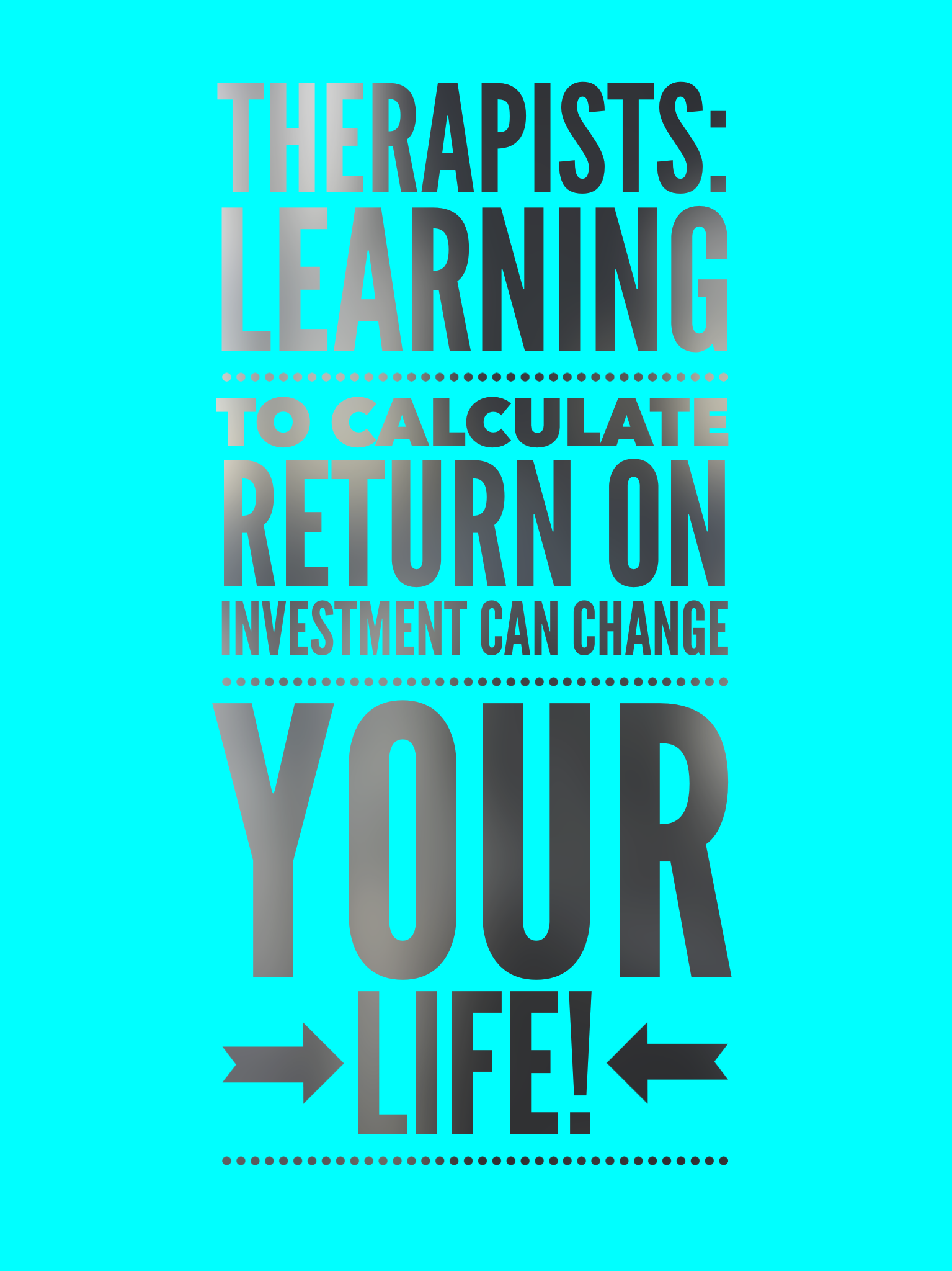 Return on Investment for Therapists