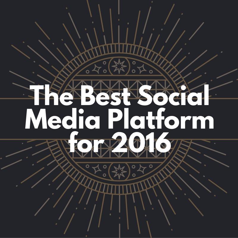 Best 2016 social media platform for business owners