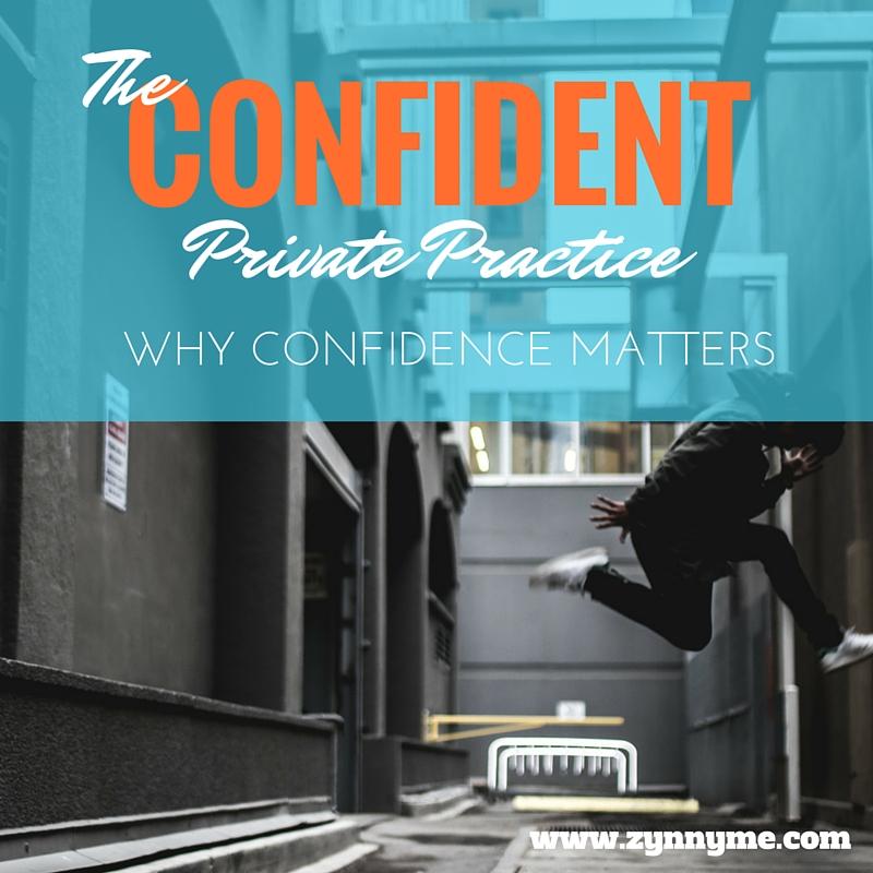 confident private practice