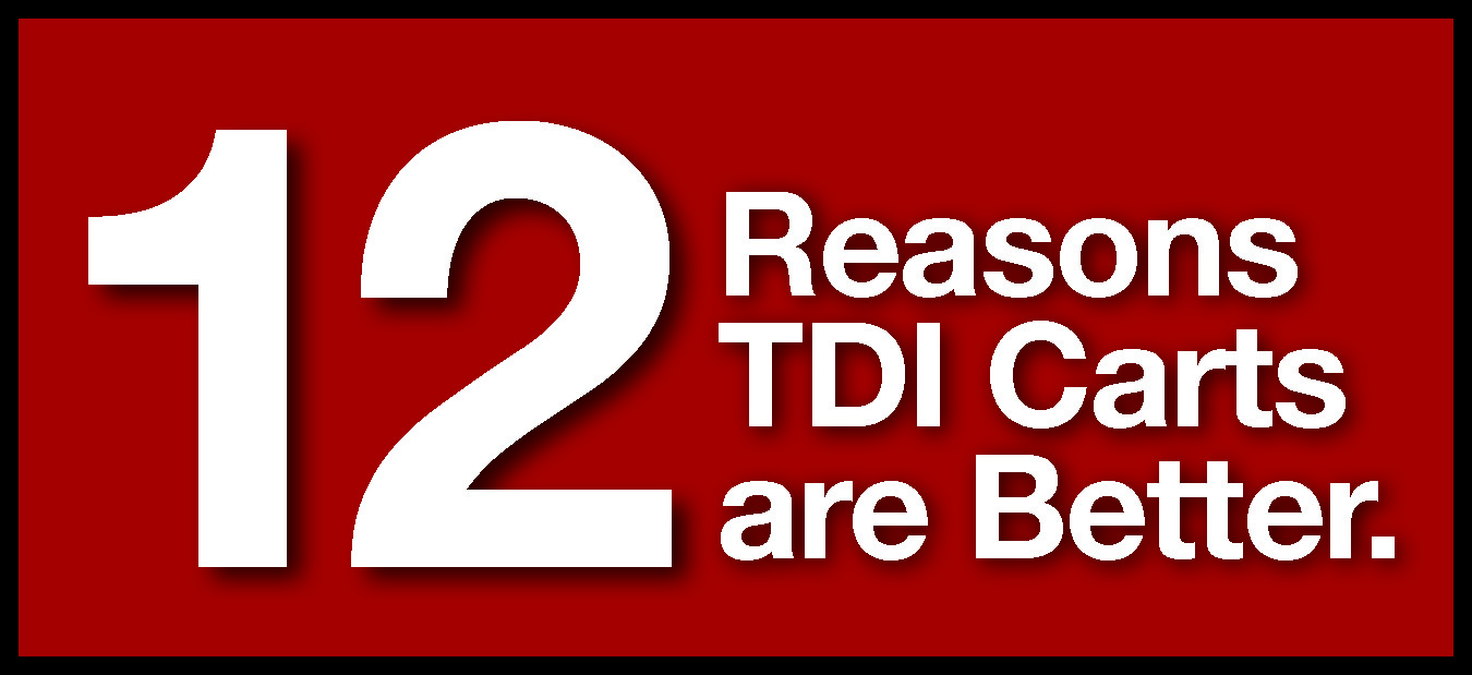 TDI: 12 Reasons Carts are Better.jpg