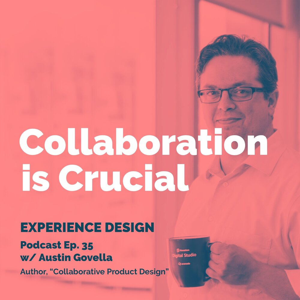 Collaboration is crucial (Experience Design podcast chat)