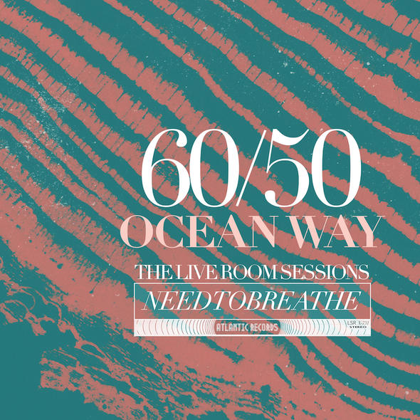 "Needtobreathe - ""Ocean Way, The Live Room Sessions"" - Mixed"
