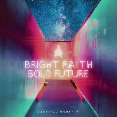 "Vertical Worship - ""Bright Faith Bold Future"" - Digital Editing"