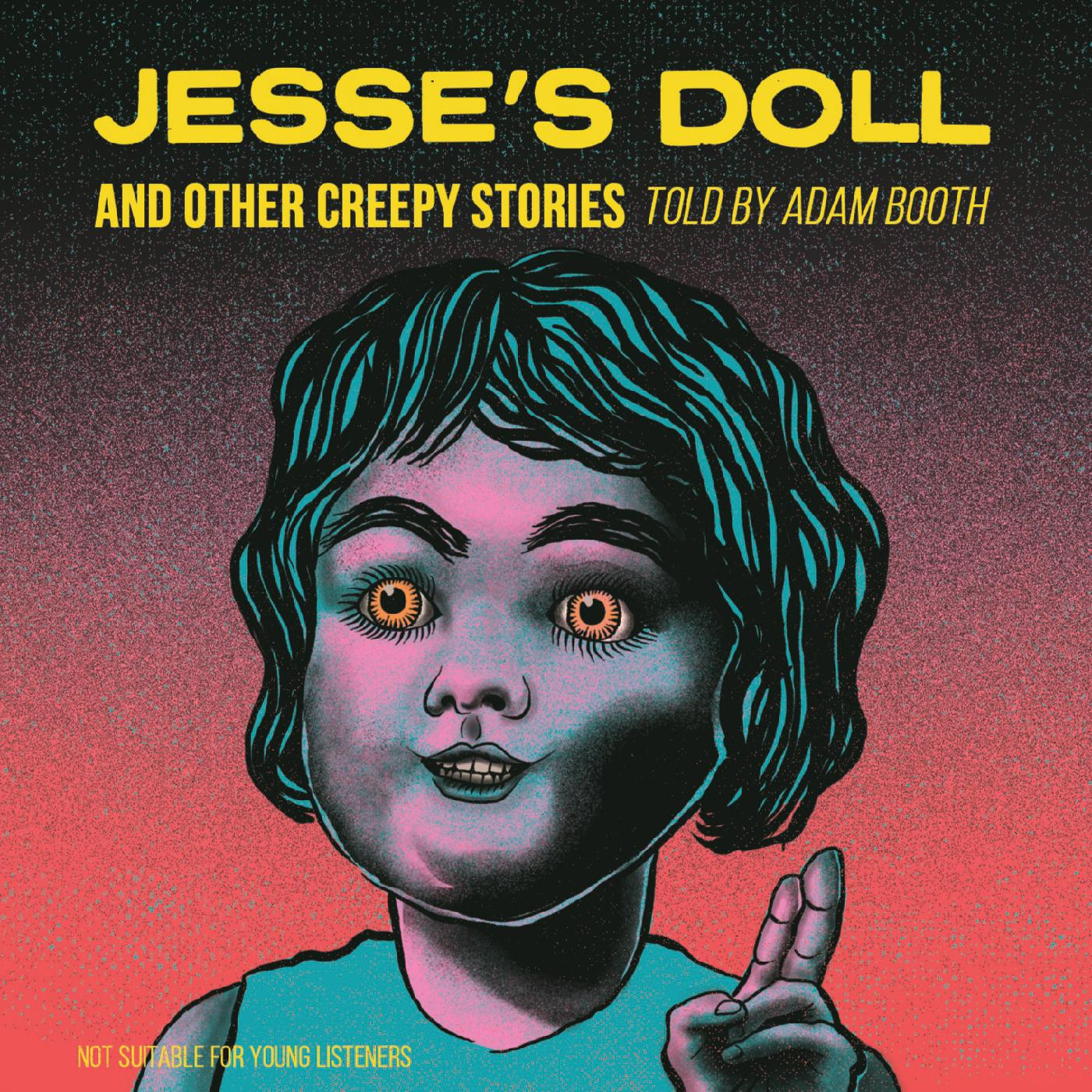Visit Adam's  online shop  to purchase your copy of Jesse's Doll and Other Creepy Stories