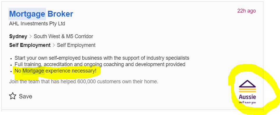 Not all mortgage brokers are created equal. Unfortunately, even big name players like Aussie Home Loans advertise that 'no mortgage experience is necessary' to become an Aussie mortgage broker. Image from Seek.com.au