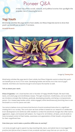 Read the full interview at http://catalysta.org/pioneer/yogi-youth/