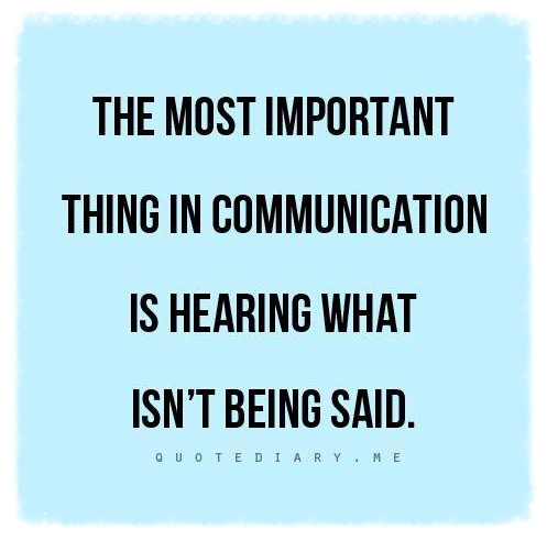 Active Listening is a chance for us to reflect back to the child the entirety of his message, which we pick up from gestures, posture, tone of voice as well as from words.