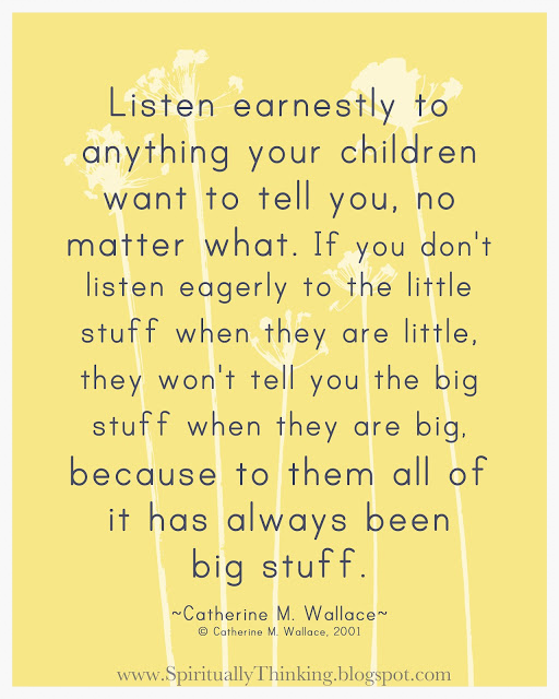 """I'd add: """"If your kids are already big and not telling you the big stuff, may you slowly start showing that you are ready to change and that a part of you wanted to listen all along yet didn't know how."""""""