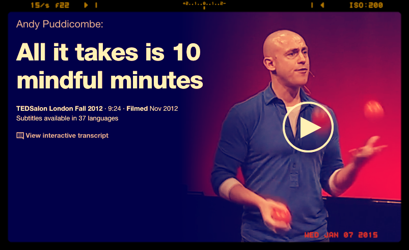 AndyPuddicombe'sHeadspaceapp keeps me on track -- I love thedaily breaks of dropping intomy body,breathingand noticingmy thoughts if and as they arise. Here'shis  TED talk .